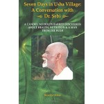 Seven Days in Usha Village: A Conversation with Dr. Sebi