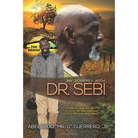 """Mr. G Dr. Sebi Right Hand Camera Man Share His Journey With Dr. Sebi"""" Chronicles The Untold Story of The Great Healer"""
